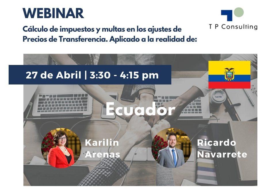 27-Abril | Webinar: «Cálculo de impuestos y multas en los ajustes de Precios de Transferencia»