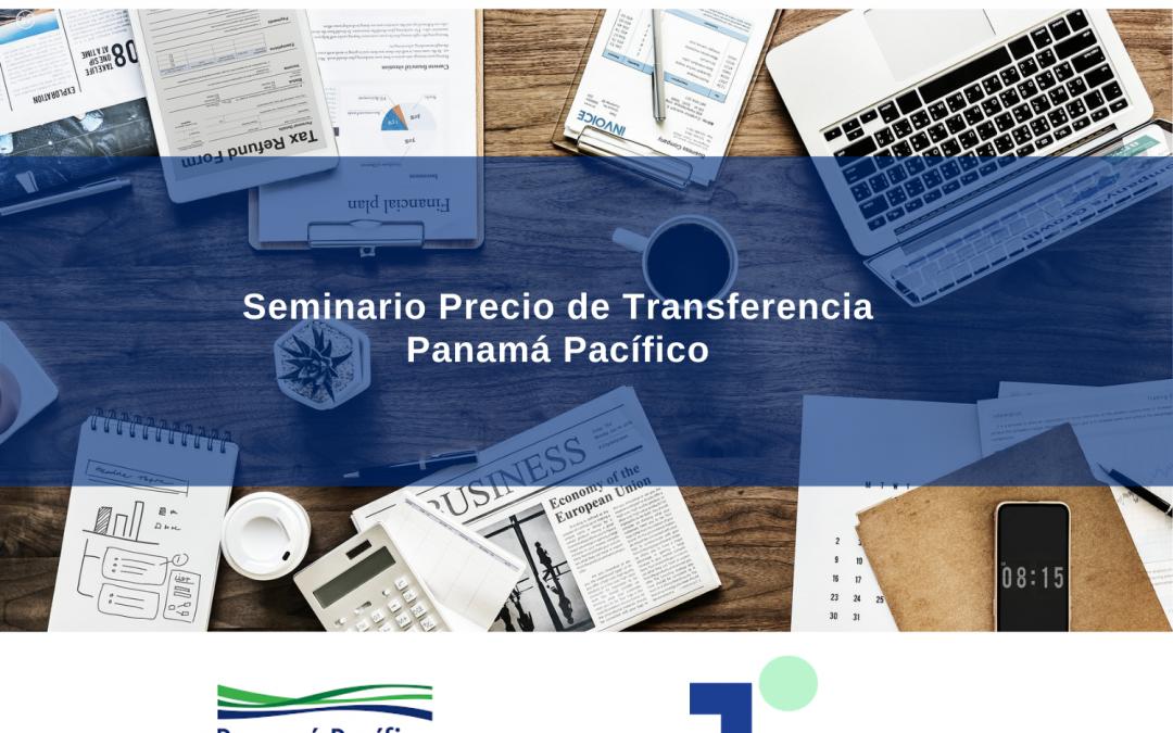 TP Consulting Panamá – Seminario Precio de Transferencia Panamá Pacífico