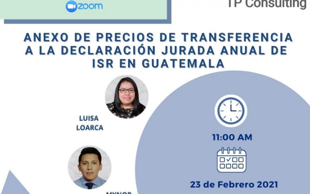 Anexo de Precios de  Transferencia a la Declaración Jurada Anual del ISR en Guatemala