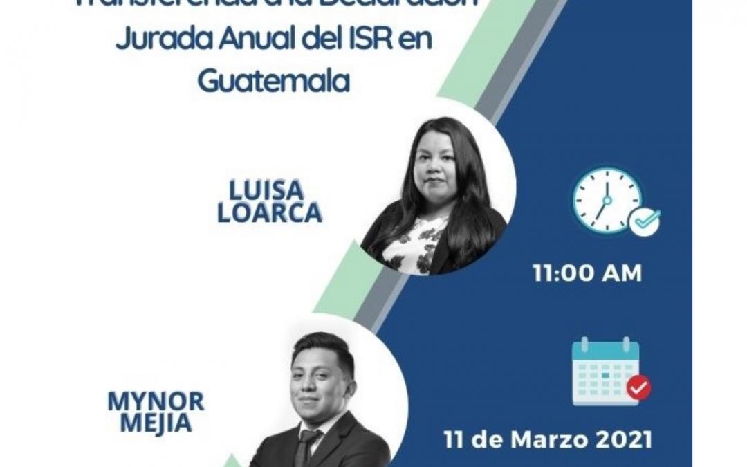 Caso Práctico de Llenado del Anexo de Precios de Transferencia a la Declaración Jurada Anual del ISR en Guatemala