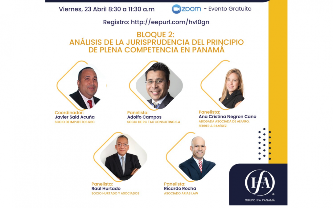 April 23, 2021 | First Transfer Pricing Conference of the International Fiscal Association (IFA), Panama chapter.