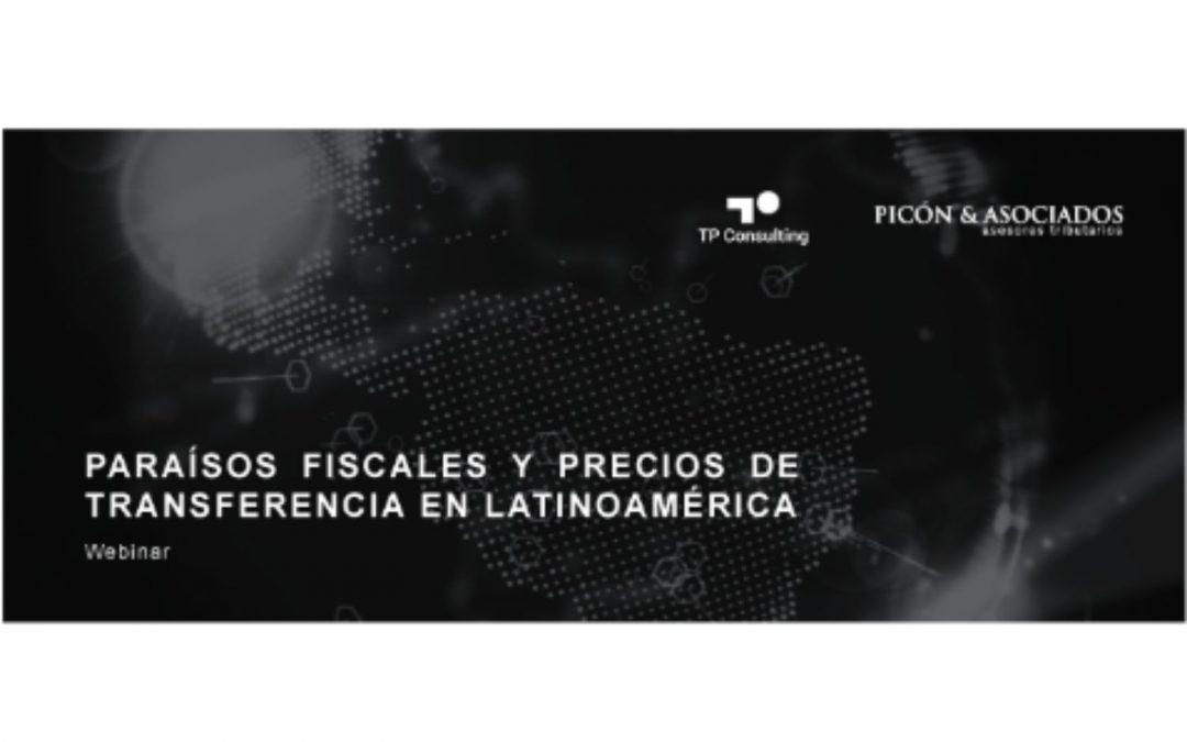 Paraísos Fiscales y Precios de Transferencia en Latinoamérica