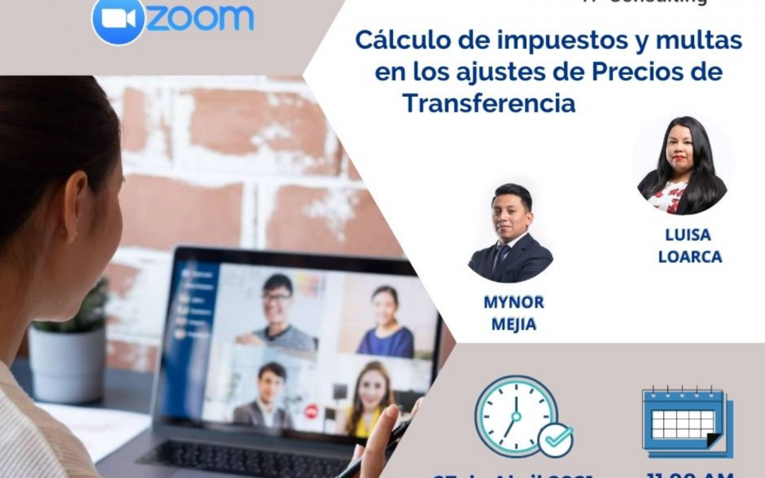 27-Abr-2021   Cálculo de Impuestos y Multas en los Ajustes de Precios de Transferencia. Aplicado a la realidad de Guatemala