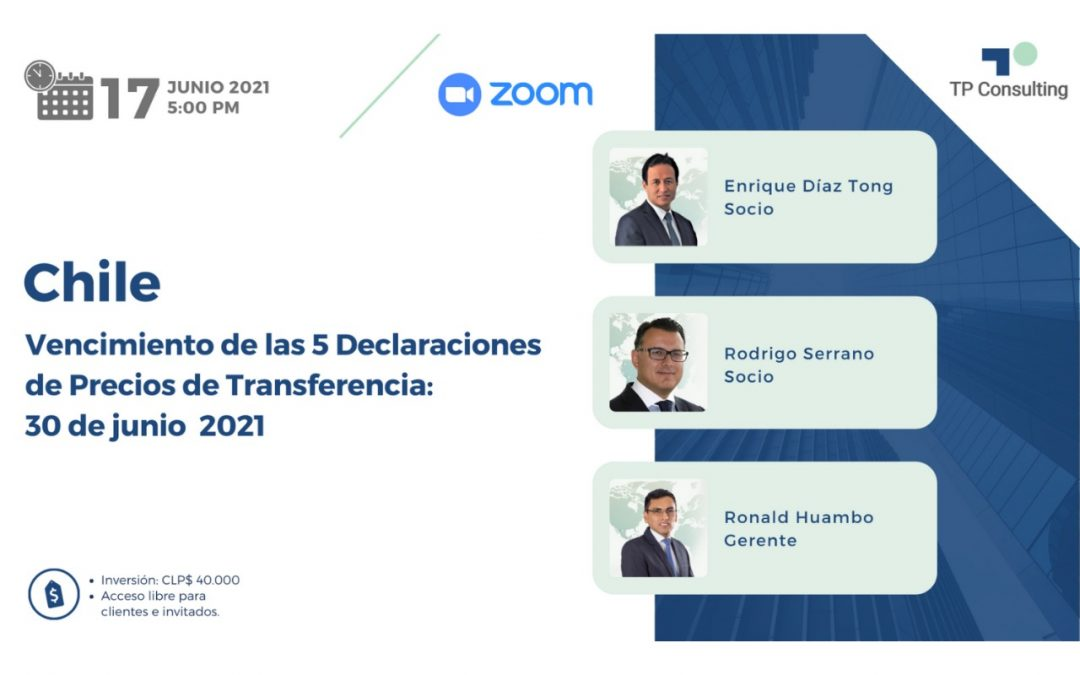 17-Jun-21 | Vencimiento de las 5 Declaraciones de Precios de Transferencia: 30 de junio 2021