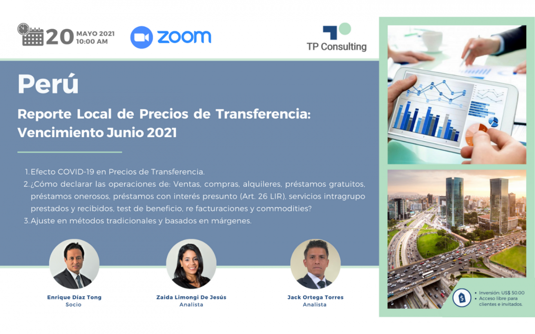May 20, 2021 | PERÚ | Local Transfer Pricing Report: Expiration June 2021