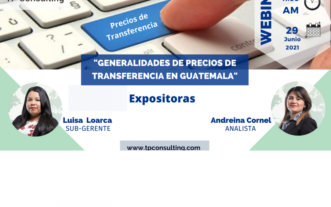 Jun 29, 2021| Transfer Pricing Overview in Guatemala