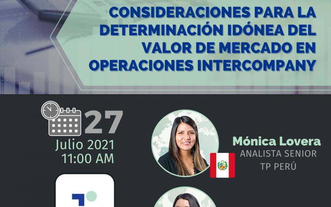 27-Jul-21   Consideraciones para la determinación idónea del valor de mercado en Operaciones Intercompany