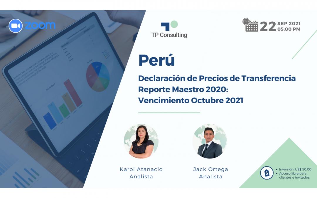 22-Sep-21 | PERÚ | Declaración de Precios de Transferencia Reporte Maestro 2020: Vencimiento Octubre 2021