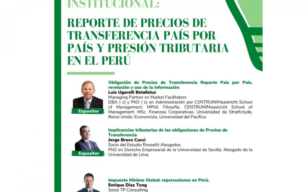 IPIDET | Conversatorio Institucional «Reporte de Precios de Transferencia País por País y Presión Tributaria en el Perú»