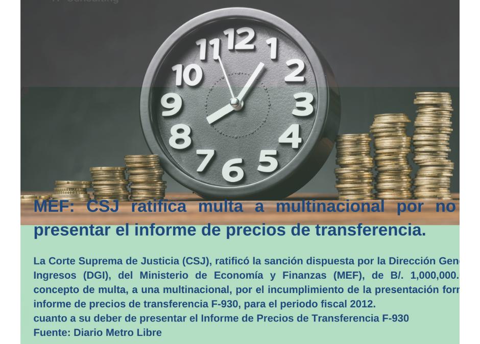 Alerta 001-2021- PA| MEF: CSJ ratifica multa a multinacional por no presentar Informe de Precios de Transferencia