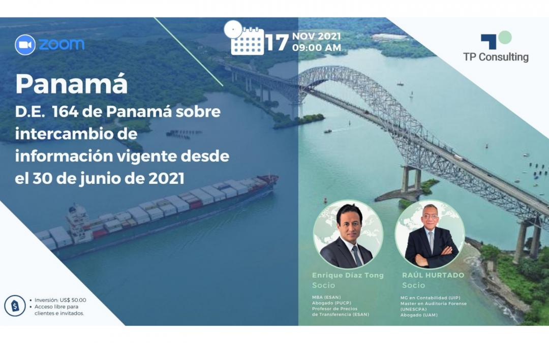 17-Nov-21 | PANAMÁ | D.E. 164 de Panamá sobre el Intercambio de Información vigente desde el 30 de junio de 2021