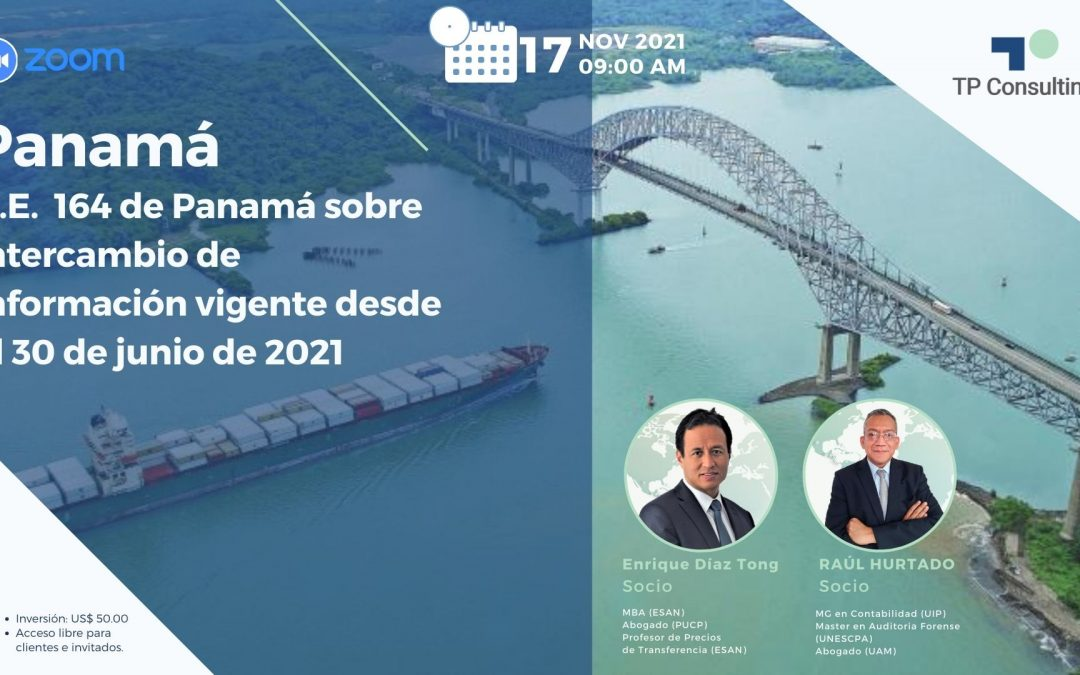Nov 17,2021 | PANAMA | D.E. 164 of Panama on the Exchange of Information effective from June 30, 2021